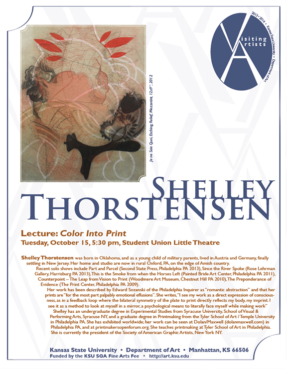 Shelley Thorstensen Kansas State University Visiting Artist Fall 2013